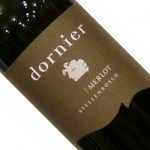 ワインは芸術!繊細で優雅なドルニエの世界!  凝縮感あり力強いけれど柔らかいモダンなメルロ